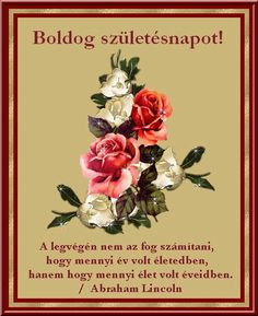 Születésnapi képek Beautiful Gif, Beautiful Roses, Birthday Name, Happy Birthday, Name Day, Fantasy Art, Diy And Crafts, Google, Birthday