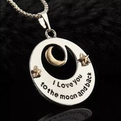 I Love You To The Moon And Back Necklace Beautiful necklace with pendant! Brand new! Jewelry Necklaces