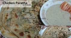 Chicken Paratha Recipe - Recipes Table Paratha Recipes, Perfect Chicken, Chicken Flavors, Naan, Bread Recipes, Oatmeal, Spices, Cooking, Breakfast