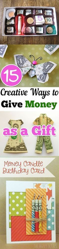 Great ways to give kids $$$ and opportunities to learn how to spend & to save! -- Creative ways to gift money- 15 Clever ways to give away money and make it fun!