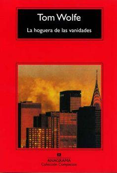 """EL LIBRO DEL DÍA:  """"La hoguera de las vanidades"""", de Tom Wolfe.  ¿Has leído este libro? ¿Nos ayudas con tu voto y comentario a que más personas se hagan una idea del mismo en nuestra web? Éste es el enlace al libro: http://www.quelibroleo.com/la-hoguera-de-las-vanidades ¡Muchas gracias! 12-4-2013"""