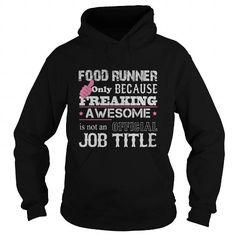 Awesome Food Runner Shirt #vintage tshirt #tshirt summer. PRICE CUT  => https://www.sunfrog.com/Jobs/Awesome-Food-Runner-Shirt-Black-Hoodie.html?68278