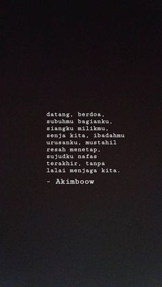 harapan Epic Quotes, Wisdom Quotes, Best Quotes, Inspirational Quotes, Quotations, Qoutes, Prayer Verses, Quotes Indonesia, Alhamdulillah