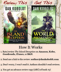 Review drive! Leave a review of The Island Deception, and get an advance copy of The World Awakening