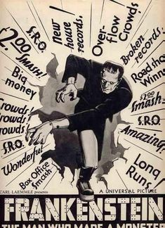 Frankenstein doing boffo! Frankenstein Pictures, Frankenstein Film, Carl Laemmle, James Whale, Lon Chaney Jr, Picture Boxes, Creepy Pictures, Classic Horror Movies, Creatures Of The Night