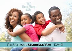 The Ultimate Marriage Vow - Day 21: To Show You Honor and Respect | Time-Warp Wife