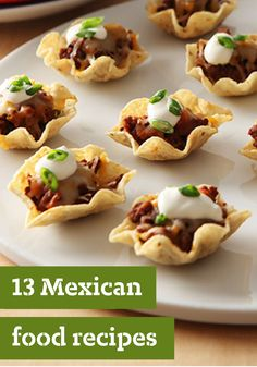13 Mexican Food Recipes – Add some South-of-the-Border flavor to ...