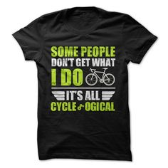 Cycle ogical T-Shirts, Hoodies. ADD TO CART ==► Funny Tee Shirts