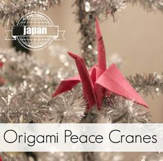 Japanese origami peace crane ornament | Multicultural Kid Blogs                                                                                                                                                                                 More