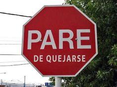 """REFLEXIONES PARA VOS: """"PARE DE QUEJARSE"""" Lea la reflexión en el blog: http://reflexionesparavos.blogspot.com/2015/10/pare-de-quejarse.html?spref=tw #quejas #Reflexiones #reflexionesparavos"""