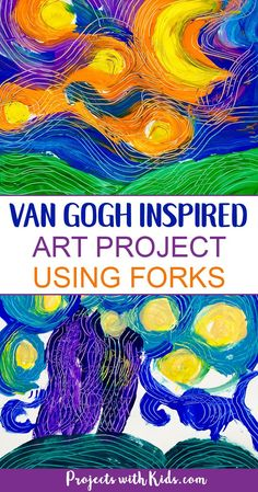 Paint Van Gogh's Starry Night using forks! Learn about creating movement and texture in painting like Van Gogh with this fun and engaging art project that will have your kids wanting to paint with forks over and over again! Kindergarten Art, Preschool Art, Van Gogh For Kids, Van Gogh Arte, Arte Elemental, Classe D'art, Painted Vans, Art Activities For Kids, Painting Activities