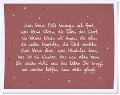 The most beautiful sayings to the birth - Sprüche - Baby Co, Baby Kids, Baby Quotes, Love Quotes, Card Sayings, Baby Album, Welcome Baby, Happy Baby, Baby Party