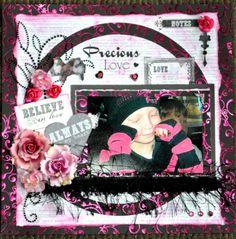 """ Precious Love"" ***Scraps of Darkness** - Scrapbook.com"