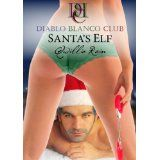 Santa's Elf (Diablo Blanco Club) (Kindle Edition)By Qwillia Rain