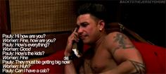 Hate jersey shore. But this is the only episode I watched and this was the only funny part
