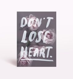 Don't Lose Heart Limited Edition Art Print by The Adventures Of