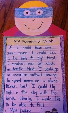 Teacher Idea Factory: super heroes wish - this would be a great beginning of year display - my powerful wish for grade 2...