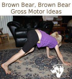 Brown Bear, Brown Bear Gross Motor Ideas - 3Dinosaurs.com