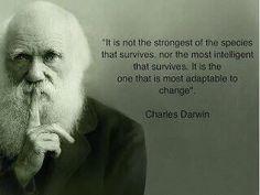 Charles Darwin had it right.