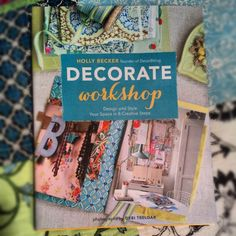 "My copy arrived in the mail a few days ago of Holly Becker's newest book ""Decorate Workshop: Design and Style Your Space in 8 Creative Steps""  I simply love it!!   One can purchase it at amazon:    http://www.amazon.com/Decorate-Workshop-Design-Style-Creative/dp/1452110646/ref=la_B004D1J1HK_1_2?ie=UTF8=1352416884=1-2"