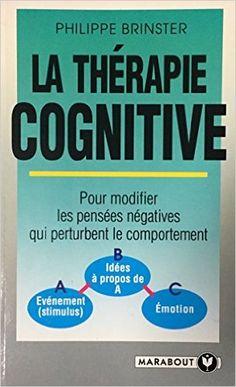 La thérapie cognitive: Amazon.ca: Books