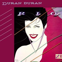 Patrick Nagel's cover art for Duran Duran's album Rio Duran Duran Albums, Top 100 Albums, Patrick Nagel, 80s Songs, 80s Music, Rock Music, Nick Rhodes, Warner Music Group, Come Undone