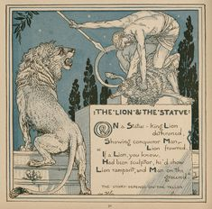 30. The Lion and The Statue - Baby's Own Aesop (Walter Crane, illustrator)
