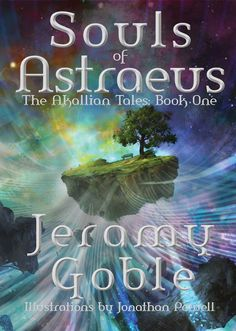Cover of The Akallian Tales, book one, Souls of Astraeus.