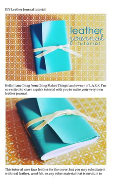 DIY Journal from Ching Makes things Diy Leather Projects, Diy Projects To Try, Crafts To Make, Leather Crafts, Handmade Journals, Handmade Books, Bookbinding Tutorial, Diy Notebook, Vintage Diy