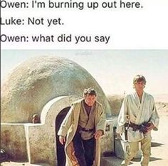 Lars and Luke... This is too funny! #StarWars #ANewHope