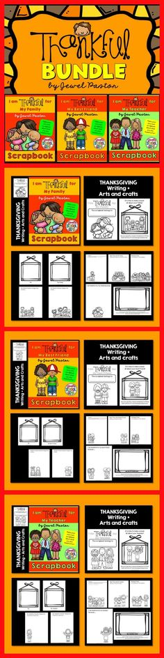 """I AM THANKFUL FOR  This """"I AM THANKFUL FOR BUNDLE"""" is the perfect activity for your students this Thanksgiving Day. Students get to make their very own scrapbook about their families, best friends, teachers and themselves, as well as write why they are thankful for these special people in their lives. Students will use pencils, crayons and photos to fill the sheets with lots of nice drawings and pictures to form a scrapbook. Then, in the end, they can make picture frames and decorate them."""