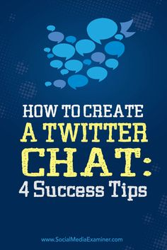 Ready to host a Twitter chat?  Making sure you have a few basic building blocks in place will help you start your Twitter chat off with an audience that's ready to participate.  In this article you'll discover four tips to help you start a successful Twitter chat. Via @smexaminer.