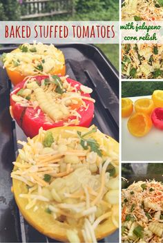 baked stuffed tomatoes with jalapeno corn relish, easy to do and can be prepped ahead of time