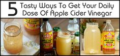 5 Tasty Ways To Get Your Daily Dose Of Apple Cider Vinegar