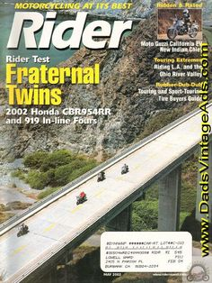 Rider Test: 2002 Honda 919 & Honda CBR954RR In-line Fours - Fraternal Twins; Journey Along the Ohio; Modern Classic - Moto Guzzi California EV; Tire Buyers Guide; Nobody walks in L.A. - 500 miles around la la land; Hail to the Chief - Indian Motorcycle co. grows up; Readers Write - The dumbest thin