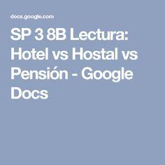 SP 3 8B Lectura: Hotel vs Hostal vs Pensión - Google Docs