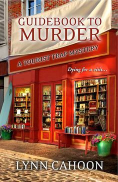 Guidebook To Murder by Lynn Cahoon the first in the new cozy series, The Tourist Trap Mystery
