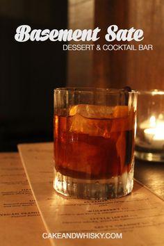 Basement Sate   Cake + Whisky