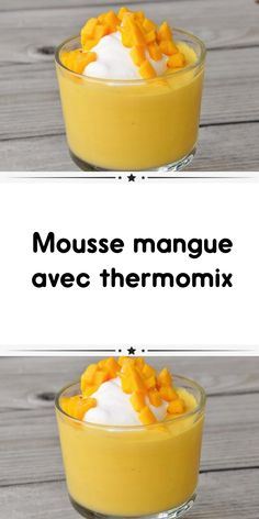 Mango mousse with thermomix A delicious mousse with mango mousse with thermomix for your dessert make it easily at home. Mango Mousse, Mousse Fruit, Dessert Mousse, Creme Dessert Thermomix, Thermomix Desserts, Flan, Dessert Aux Fruits, Dessert Table, Coco