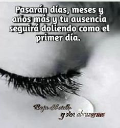 My new social Project Sexy Love Quotes, Me Quotes, Hurt Quotes, Missing My Son, Miss You Dad, Condolences, Sad Love, Spanish Quotes, Grief
