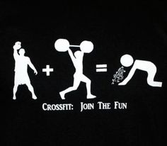 Crossfit: Join the Fun! :)  If you puke, go outside and then get your ass back in the box.   Love my coach.
