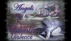 """Lives Lost to Domestic Violence """"Domestic Violence Awareness"""""""