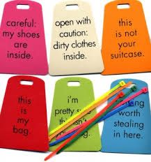 Witty travel tags which lets you get the fun out of having them :D