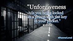 Forgiveness, Prison, Letting Go