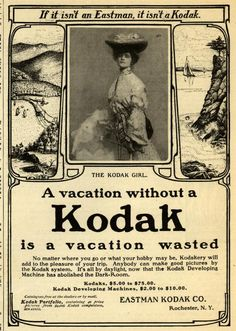 "1903 ""Youth's Companion"" ""A vacation without a Kodak is a vacation wasted."""