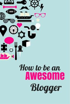 How to be an AWESOME
