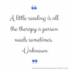 """A little reading is all the therapy a person need sometimes"". #quotestags #quotes #cytat #czytam #czytambolubie #bookaddict #czytaniejestsexy #kochamczytać #currentreading #bookgeek #igreads #booksphotography #książka #insta_book #booklover"