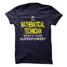I am a MATHEMATICAL TECHNICIAN T-Shirts, Hoodies. Get It Now ==►…