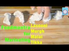 How to Marinate Lasooni Murgh Malai Tikka in 5 mins