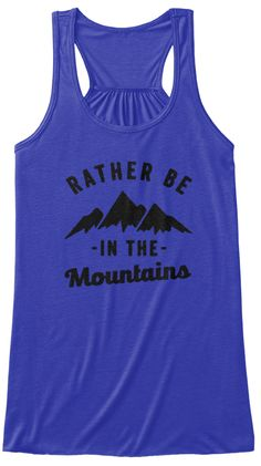 Rather  In The  Mountains True Royal Women's Tank Top Front